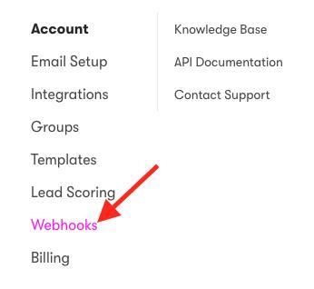 "Under ""Account"" click ""Webhooks""."