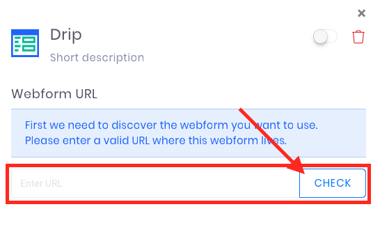 """Paste the URL of the web page that your Drip form is location on in this box, and click """"Check""""."""