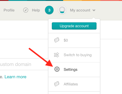 """Log into Gumroad.  Click on """"My account"""" and select """"Settings""""."""