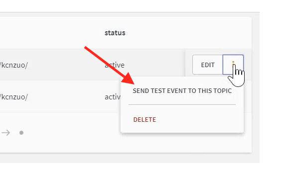 """Once you have created your webhook, click the three dot button next to it and select """"Send test event to this topic""""."""