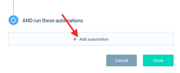Next, click + Add automation.